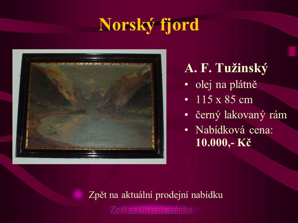 Norský fjord A. F. Tužinský olej na plátně 115 x 85 cm