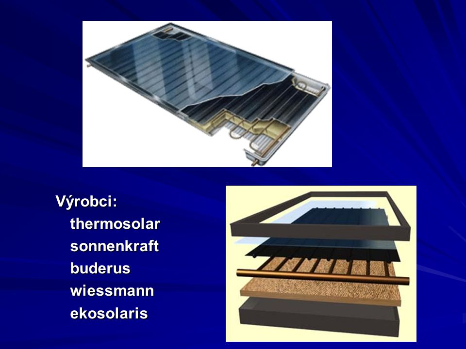 Výrobci: thermosolar sonnenkraft buderus wiessmann ekosolaris