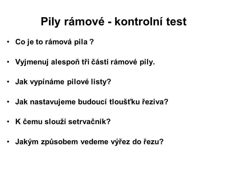 Pily rámové - kontrolní test