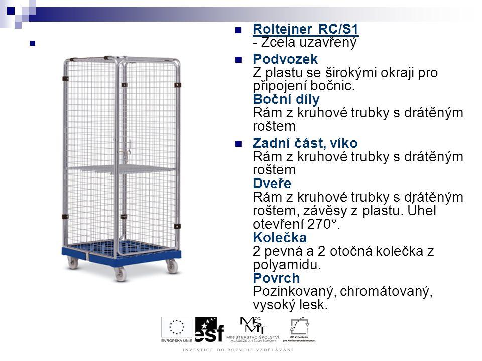 Roltejner RC/S1 - Zcela uzavřený