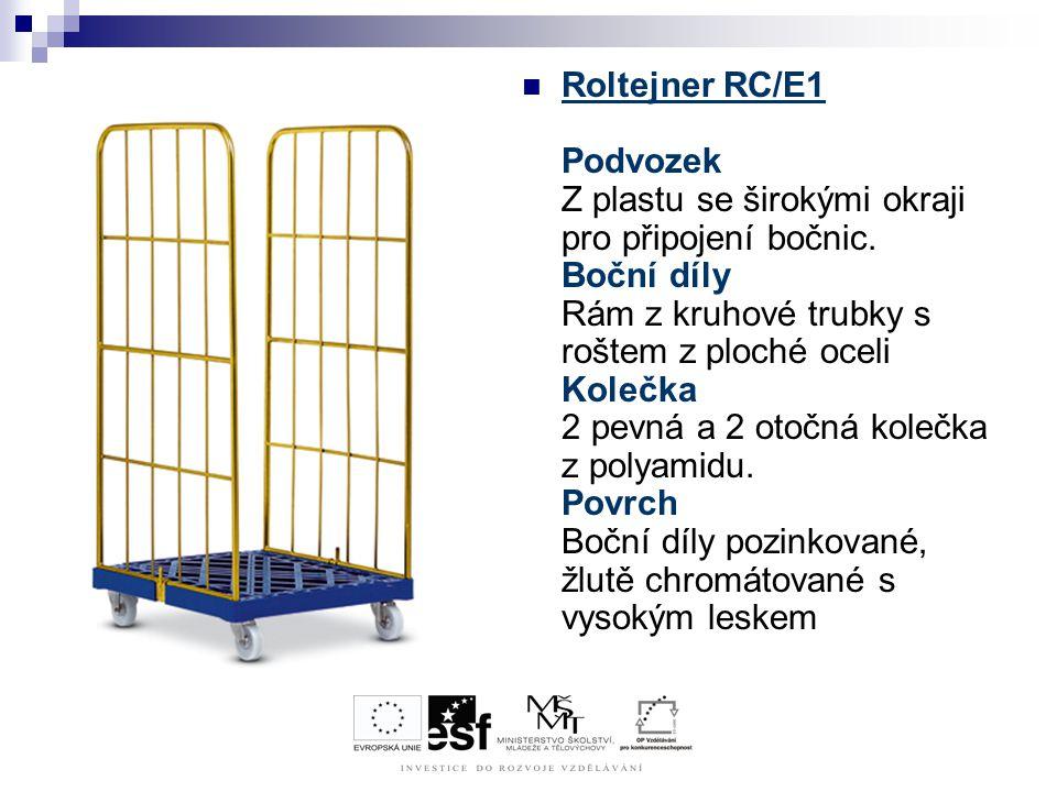 Roltejner RC/E1 Podvozek Z plastu se širokými okraji pro připojení bočnic.