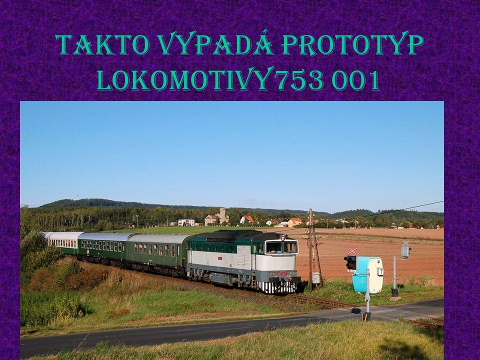 Takto vypadá prototyp lokomotivy753 001