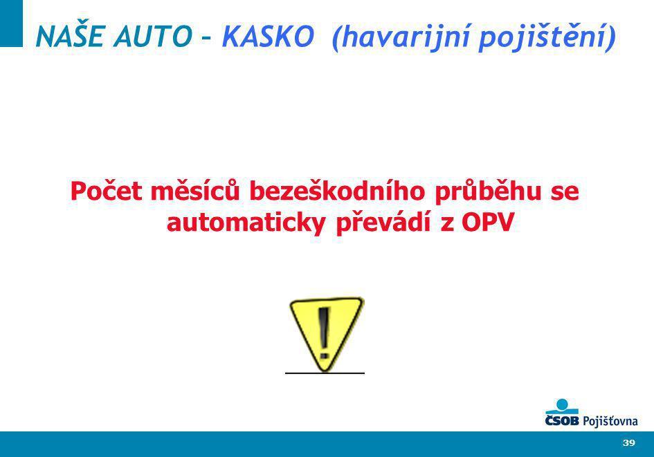 NAŠE AUTO – KASKO (havarijní pojištění)