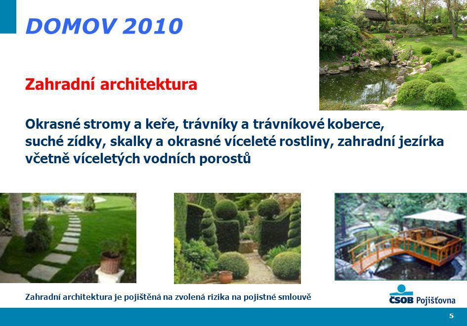 DOMOV 2010 Zahradní architektura