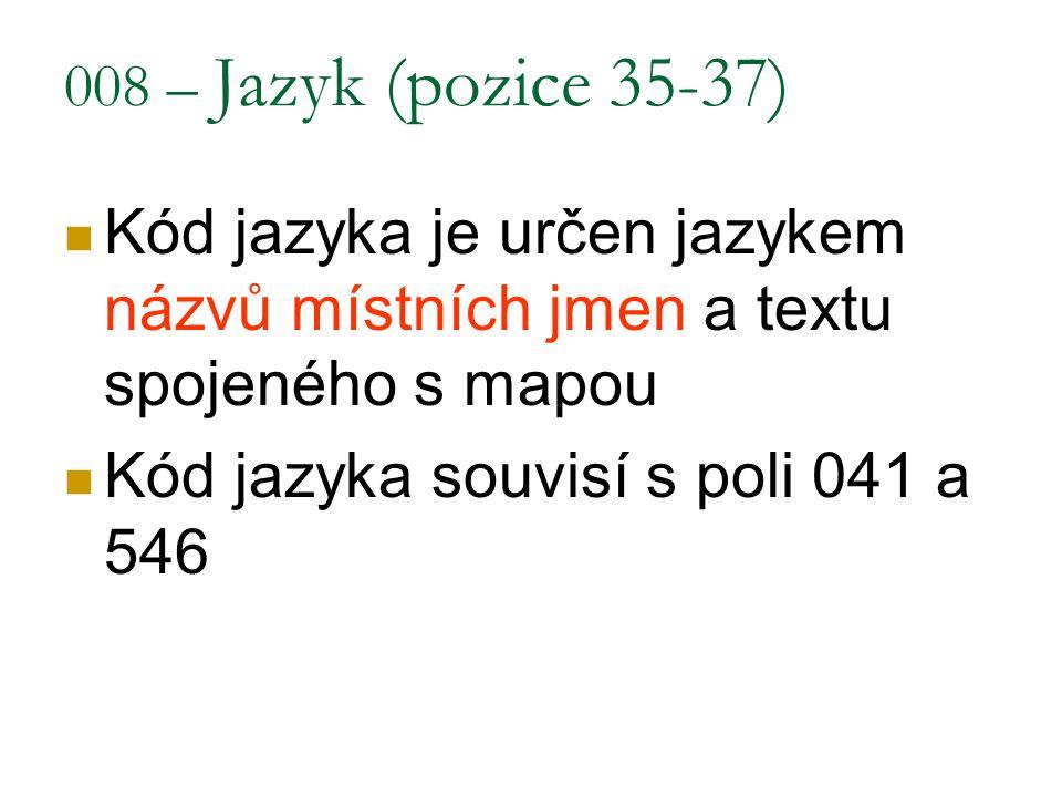 Kód jazyka souvisí s poli 041 a 546