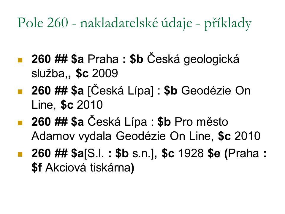 Pole 260 - nakladatelské údaje - příklady