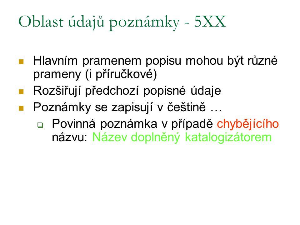 Oblast údajů poznámky - 5XX