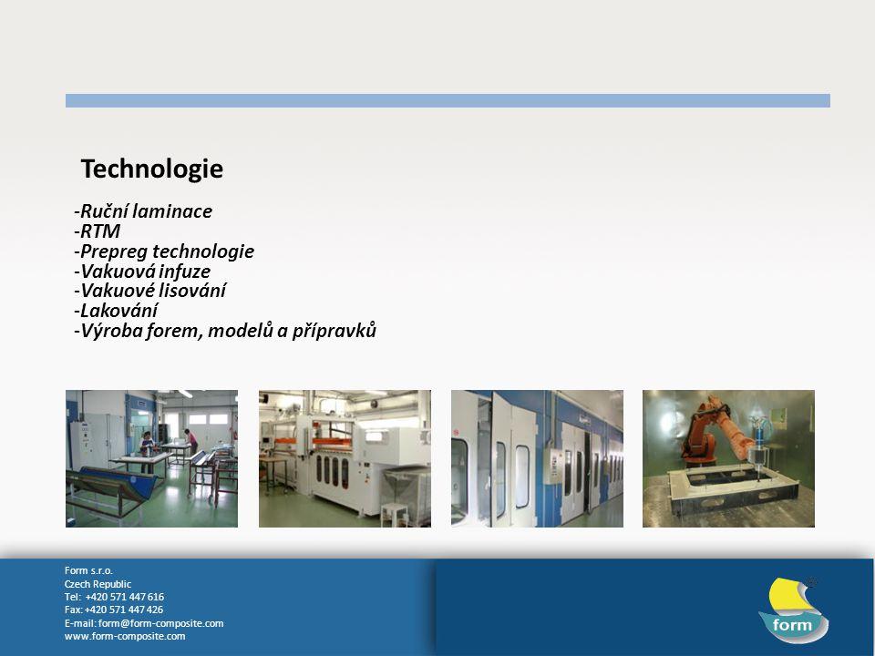 Technologie Ruční laminace RTM Prepreg technologie Vakuová infuze