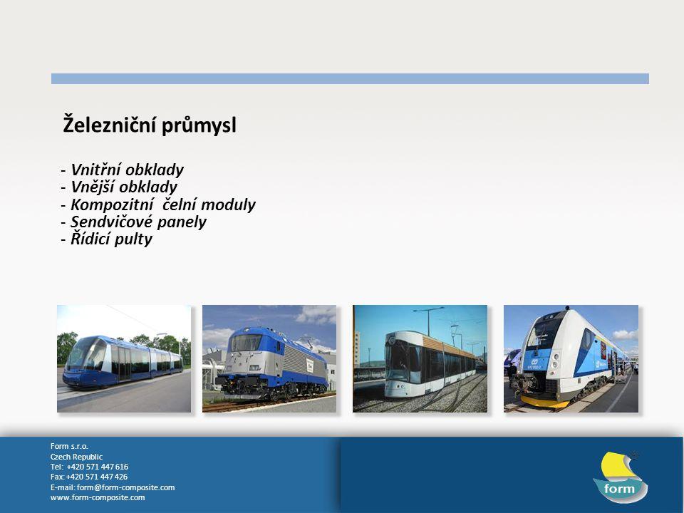 Železniční průmysl Vnitřní obklady Vnější obklady