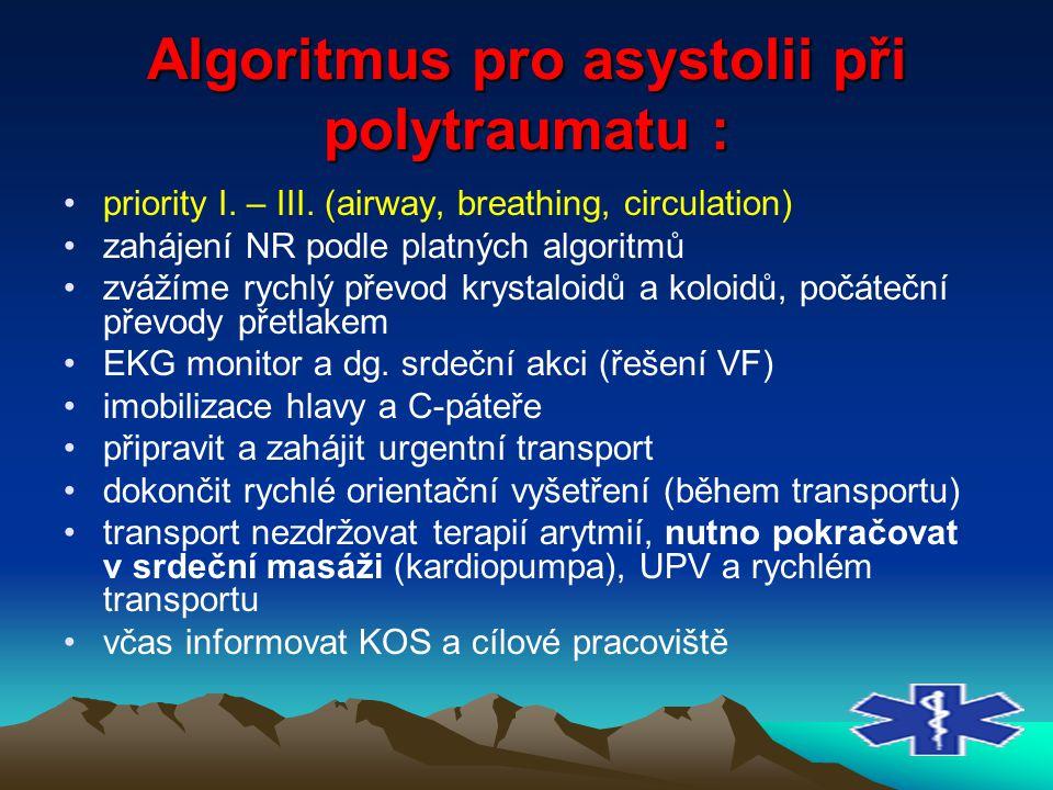 Algoritmus pro asystolii při polytraumatu :