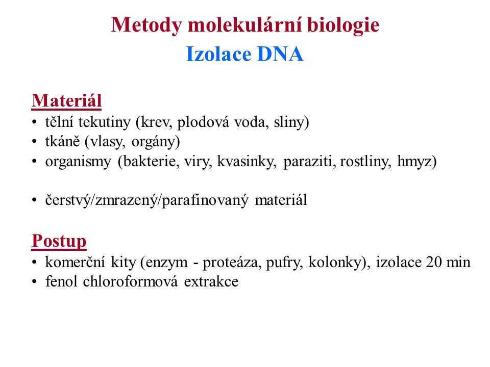 Metody molekulární biologie