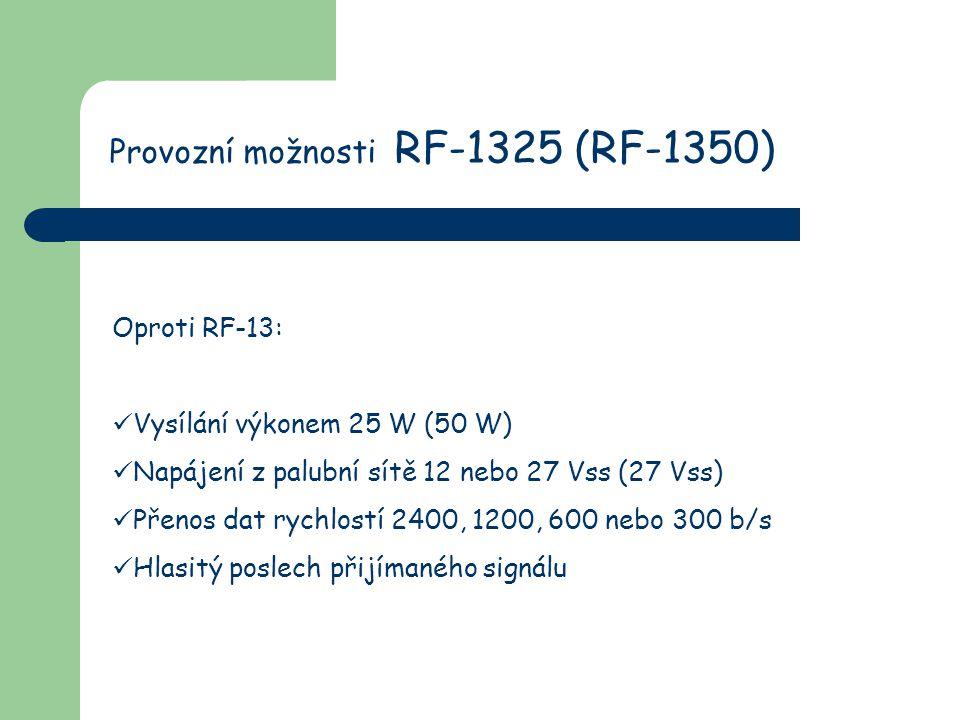 Provozní možnosti RF-1325 (RF-1350)
