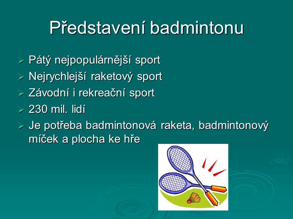 Představení badmintonu