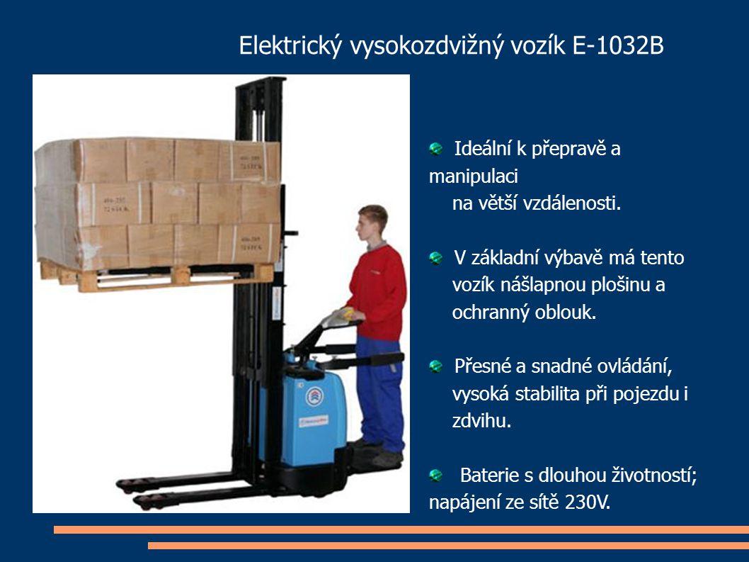 Elektrický vysokozdvižný vozík E-1032B