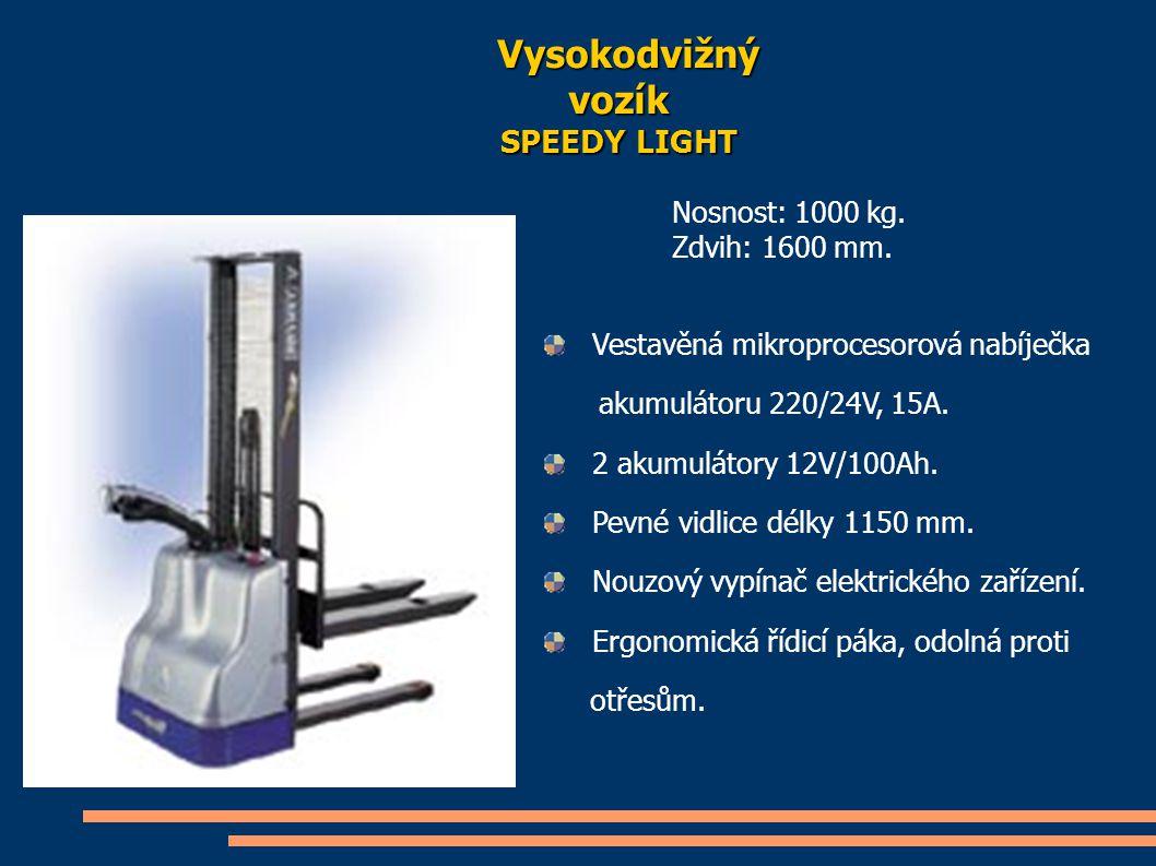 Vysokodvižný vozík SPEEDY LIGHT Nosnost: 1000 kg. Zdvih: 1600 mm.