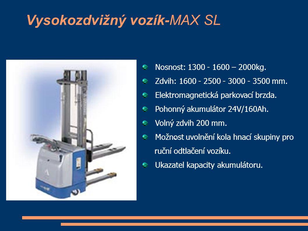Vysokozdvižný vozík-MAX SL