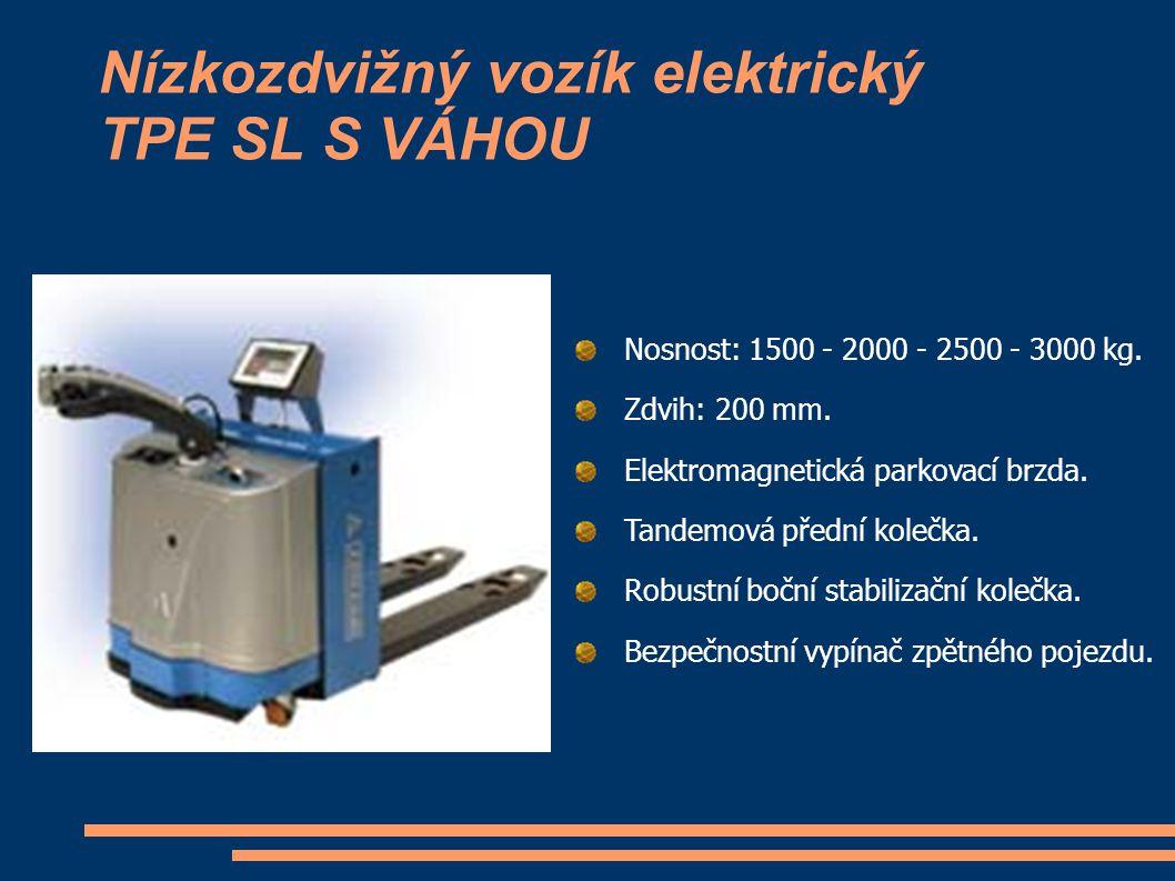 Nízkozdvižný vozík elektrický TPE SL S VÁHOU