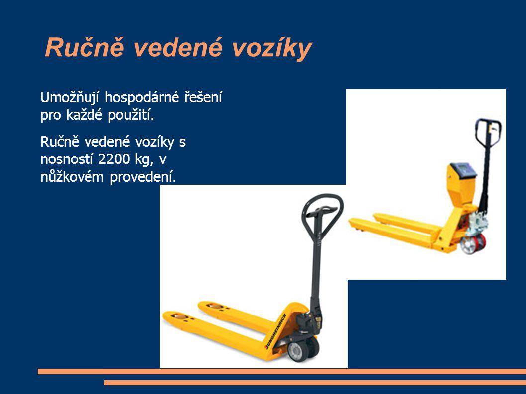 Ručně vedené vozíky Umožňují hospodárné řešení pro každé použití.