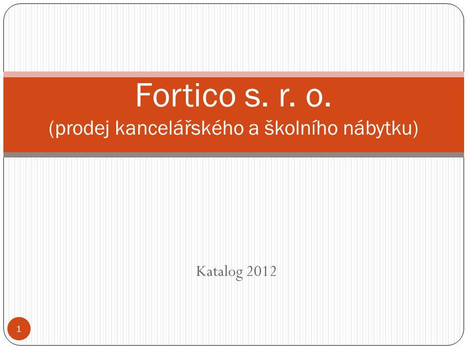 Fortico s. r. o. (prodej kancelářského a školního nábytku)