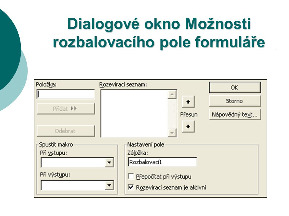Dialogové okno Možnosti rozbalovacího pole formuláře