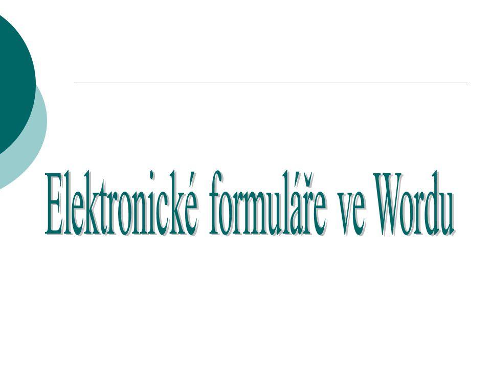 Elektronické formuláře ve Wordu
