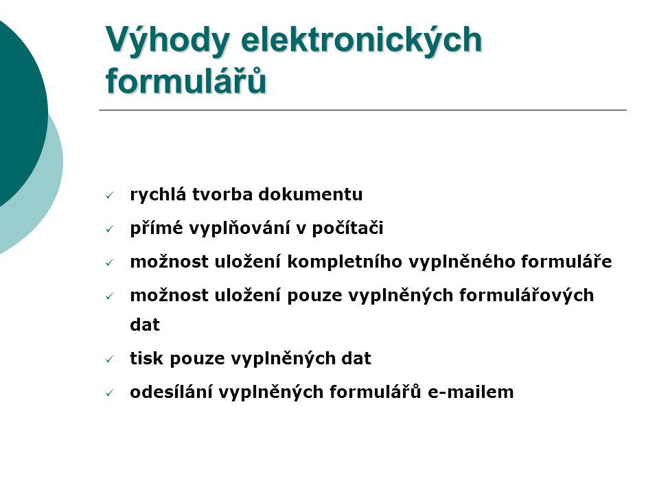 Výhody elektronických formulářů