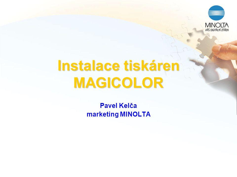 Instalace tiskáren MAGICOLOR
