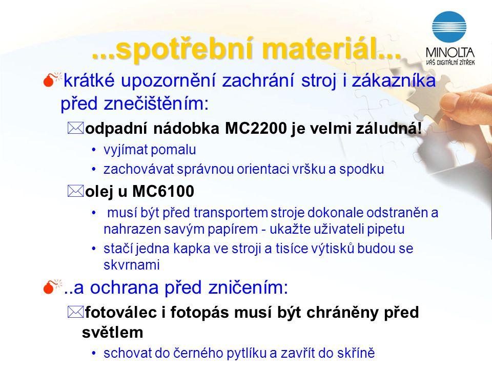...spotřební materiál... krátké upozornění zachrání stroj i zákazníka před znečištěním: odpadní nádobka MC2200 je velmi záludná!