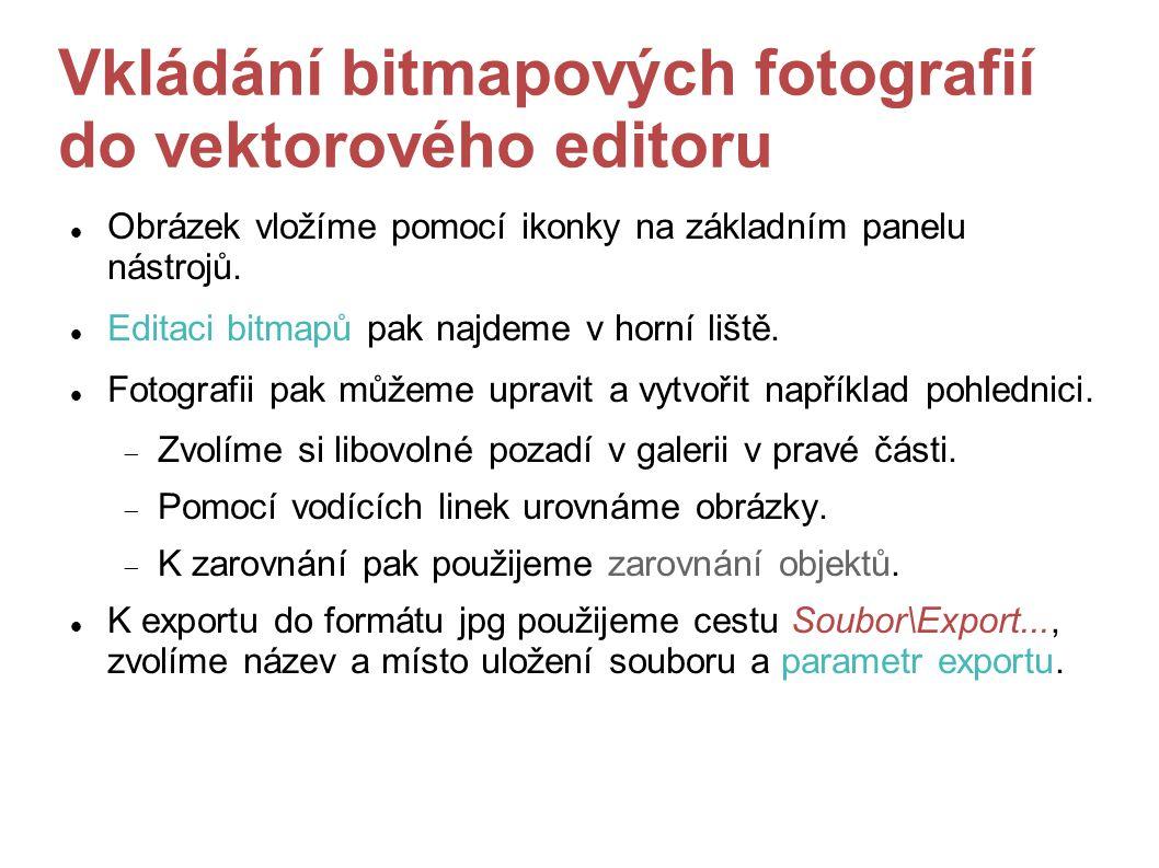 Vkládání bitmapových fotografií do vektorového editoru