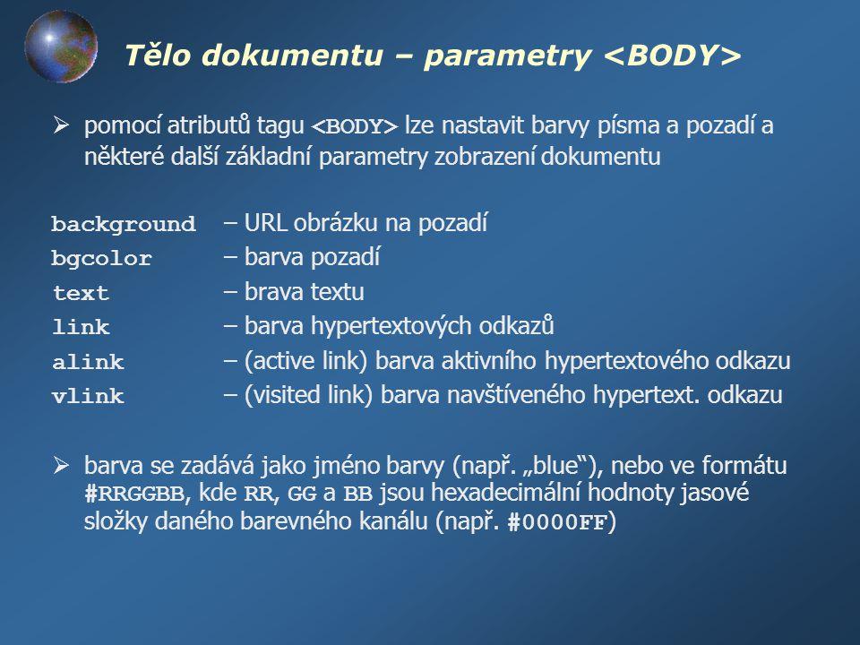Tělo dokumentu – parametry <BODY>