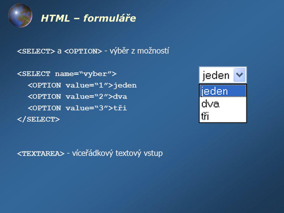 HTML – formuláře <SELECT> a <OPTION> - výběr z možností