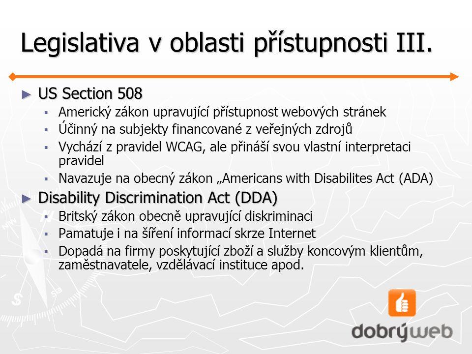 Legislativa v oblasti přístupnosti III.