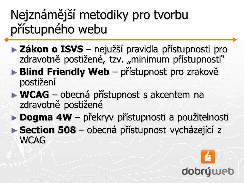 Nejznámější metodiky pro tvorbu přístupného webu