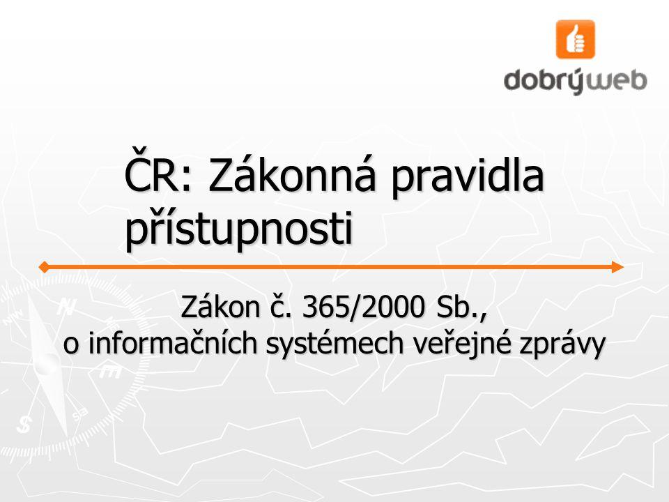 ČR: Zákonná pravidla přístupnosti