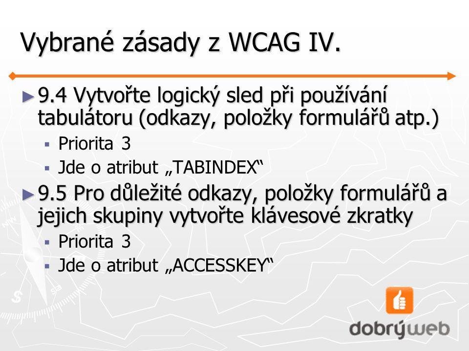 Vybrané zásady z WCAG IV.