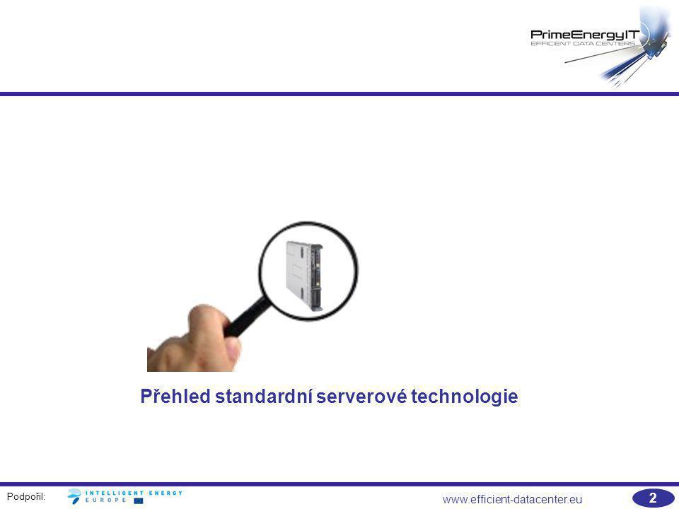 Přehled standardní serverové technologie