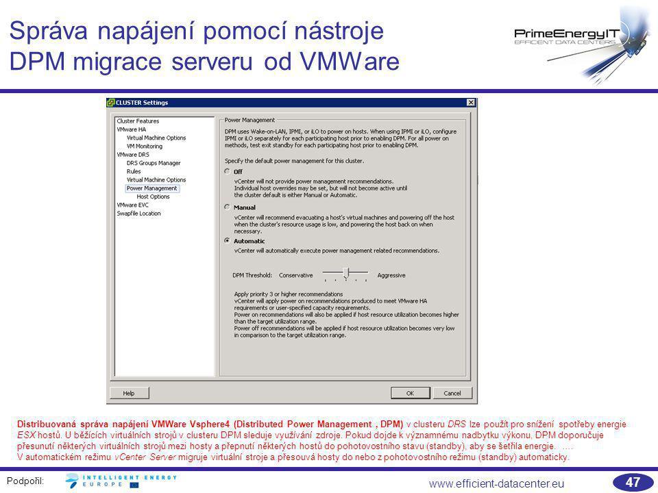 Správa napájení pomocí nástroje DPM migrace serveru od VMWare