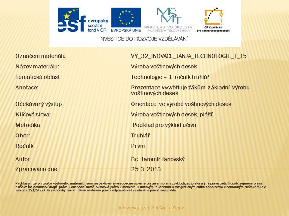 Označení materiálu: VY_32_INOVACE_JANJA_TECHNOLOGIE_T_15