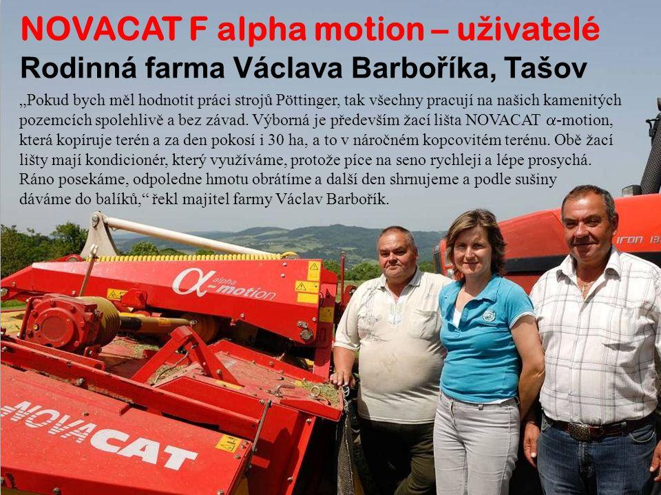 NOVACAT F alpha motion – uživatelé