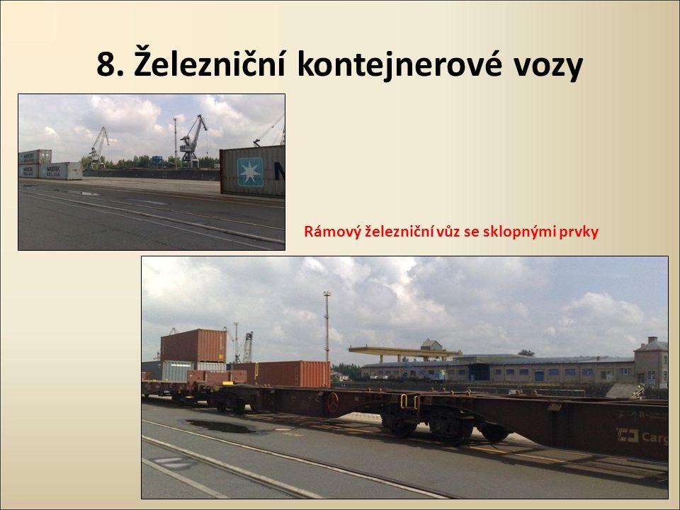 8. Železniční kontejnerové vozy