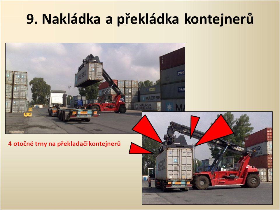 9. Nakládka a překládka kontejnerů