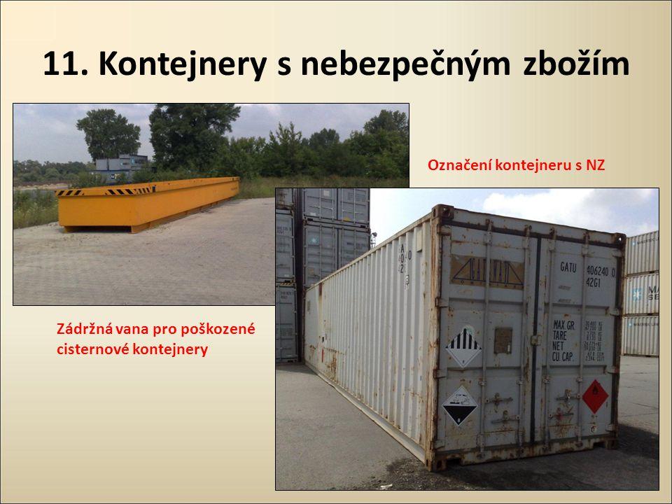 11. Kontejnery s nebezpečným zbožím