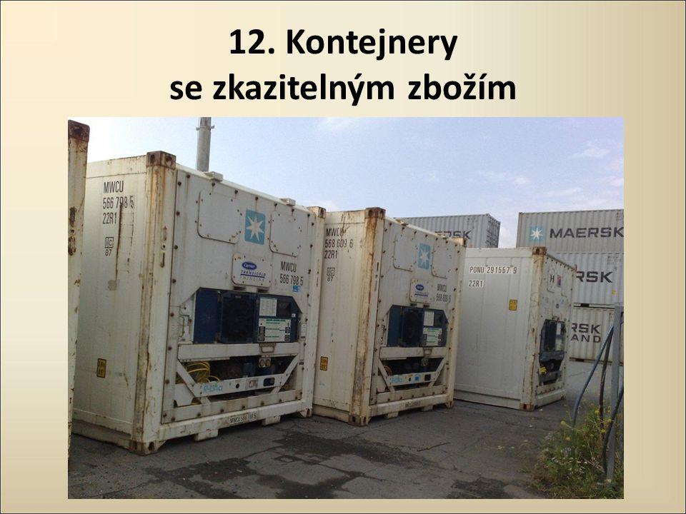 12. Kontejnery se zkazitelným zbožím