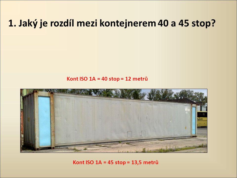 1. Jaký je rozdíl mezi kontejnerem 40 a 45 stop