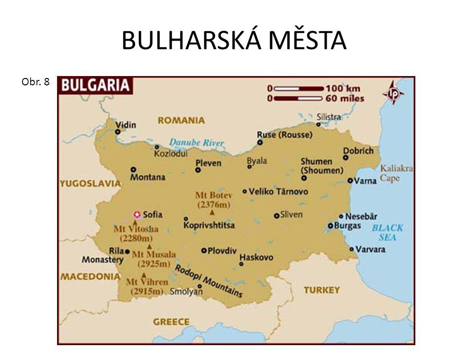 BULHARSKÁ MĚSTA Obr. 8