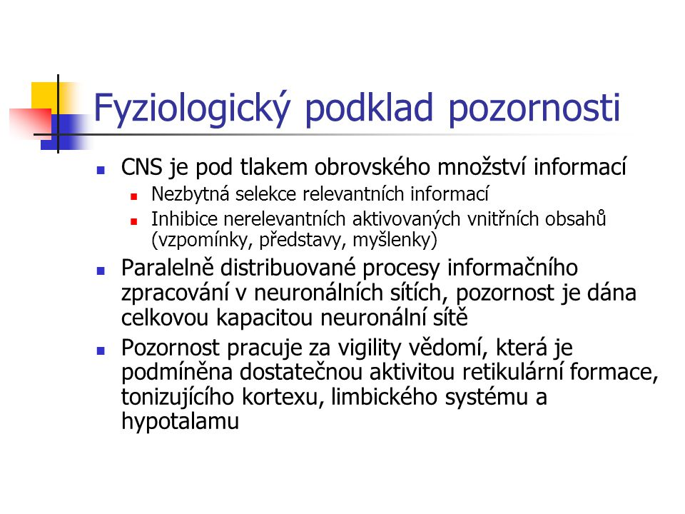Fyziologický podklad pozornosti