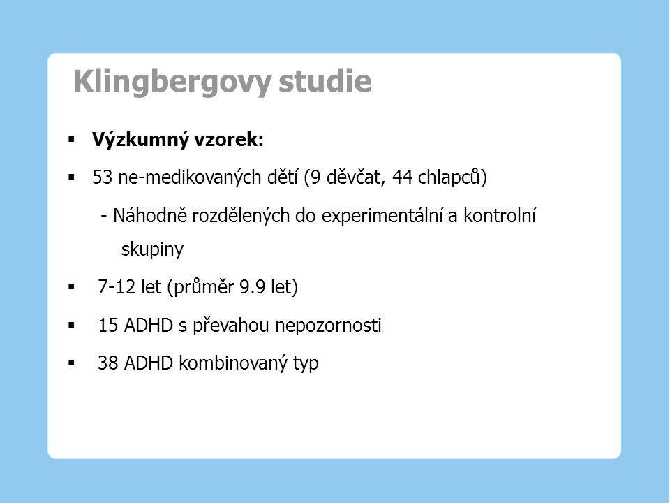 Klingbergovy studie Výzkumný vzorek: