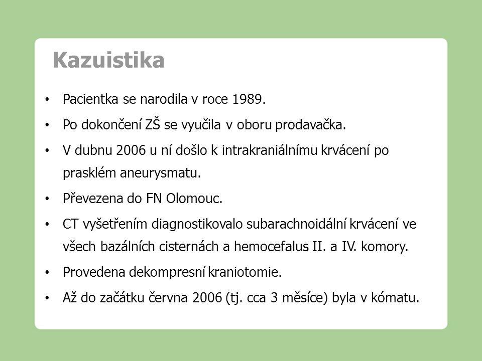 Kazuistika Pacientka se narodila v roce 1989.