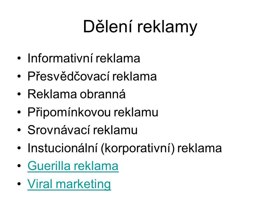 Dělení reklamy Informativní reklama Přesvědčovací reklama