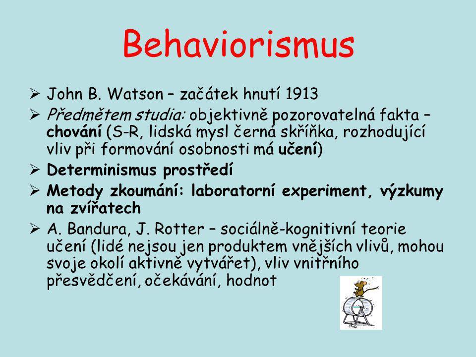 Behaviorismus John B. Watson – začátek hnutí 1913